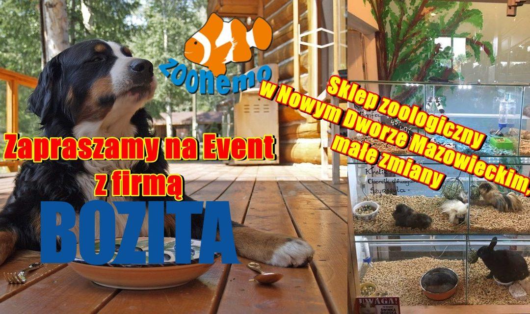 Zapraszamy na Event z firmą Bozita. Sklep zoologiczny w Nowym Dworze Mazowieckim, małe zmiany