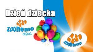 Dzień dziecka w Zoonemo AQUA